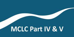 MCLC Part IV & V